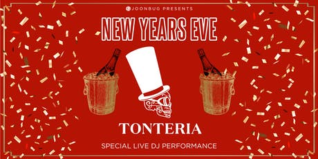 Tonteria New Years Eve Party 2020 tickets