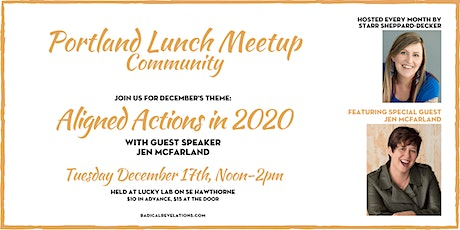 Portland Lunch Meetup: Aligned Actions in 2020 (w/guest Jen McFarland) tickets