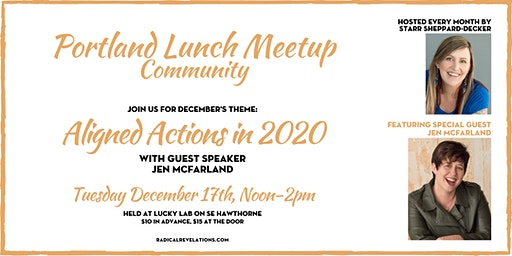 Portland Lunch Meetup: Aligned Actions in 2020 (w/guest Jen McFarland)