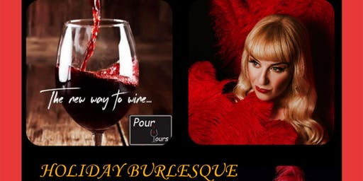 Holiday Burlesque Show at Pour Yours