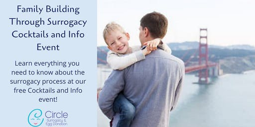 Family Building Through Surrogacy - Cocktails and Info