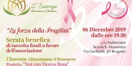 """Serata Benefica di Raccolta Fondi progetto """"Noi col Fiocco Rosa"""" 06.12.2019 biglietti"""
