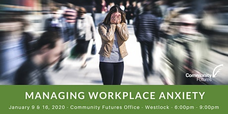 Managing Workplace Anxiety - Westlock tickets