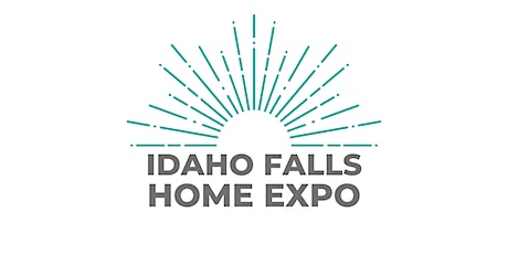 Idaho Falls Spring Home Expo tickets