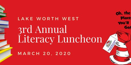 3rd Annual Literacy Luncheon - Oh, the Places You'll  Go! tickets