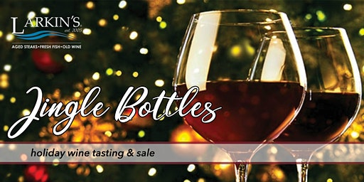 """Jingle Bottles"" Wine Tasting & Sale"
