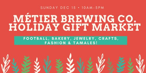 Métier Brewing Co. Holiday Gift Market