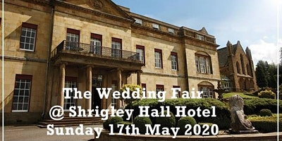 Cheshire Wedding Fayre at Shrigley Hall Hotel