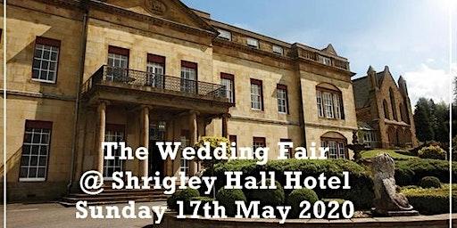 Cheshire Wedding Fayre at Shrigley Hall Hotel