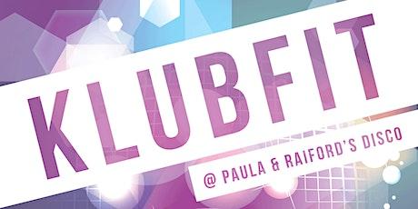 KLUBFIT at Paula & Raifords Disco tickets
