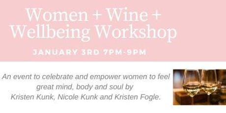 Women, Wine and Wellness Workshop  @KSM tickets