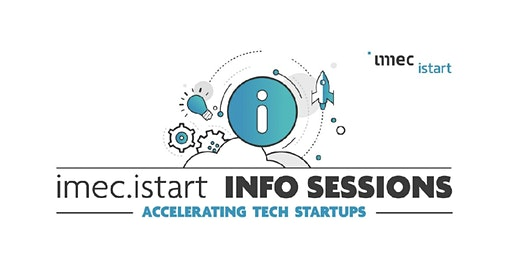 Info session imec.istart: how to accelerate your tech startup?