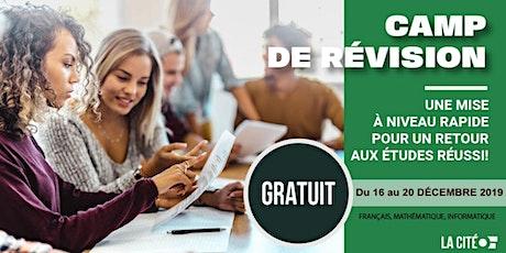 Camp de révision : ton entrée VIP à La Cité en Janvier! billets