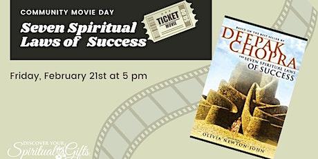 Community Movie Night: Seven Spiritual Laws of Success tickets