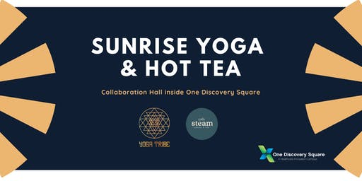 Sunrise Yoga & Hot Tea at One Discovery Square