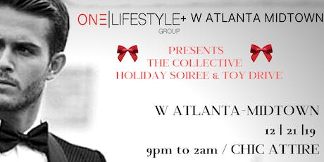 THE COLLECTIVE HOLIDAY SOIREE + TOY DRIVE tickets