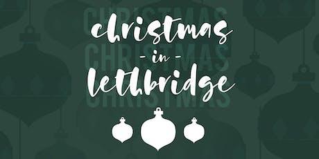 Christmas in Lethbridge - Saturday December 21 tickets