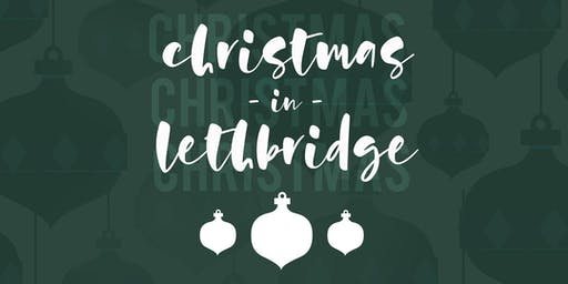 Christmas in Lethbridge - Saturday December 21