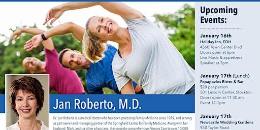 Dr. Jan Roberto El Dorado Hills Guest