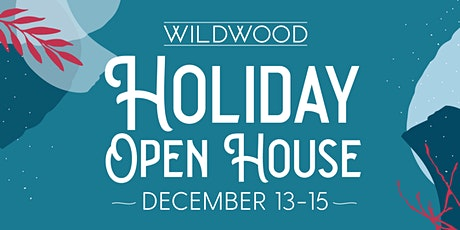Wildwood Holiday Open House  tickets