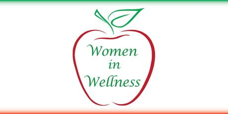 Women in Wellness Networking Group Meeting: December 16, 2019 (12pm-1:30pm) tickets