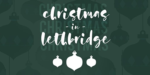 Christmas in Lethbridge - Tuesday December 24 - 2PM