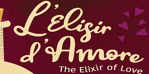 L'elisir d'amore (Elixir of Love)