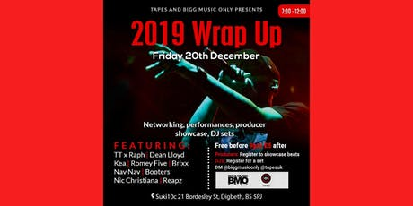 Tapes x Bigg Music Only Presents 2019 Wrap Up tickets