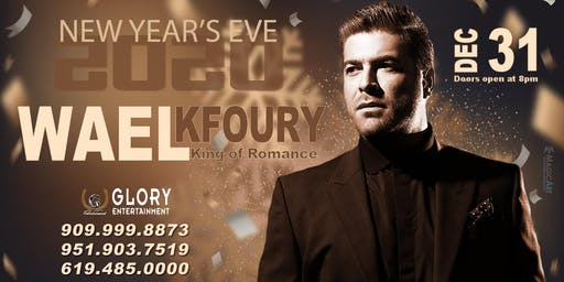 NYE 2020 - WAEL KFOURY - KING OF ROMANCE