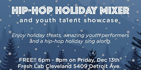 Hip-hop Holiday Mixer and youth talent showcase tickets