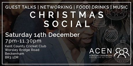 AFRICAN CARIBBEAN EDUCATION NETWORK - CHRISTMAS SOCIAL  tickets