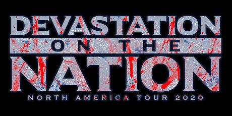 Devastation On The Nation Tour 2020 tickets