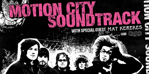 Motion City Soundtrack w/ Mat Kerekes & HARD