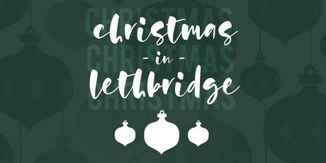 Christmas in Lethbridge - Tuesday December 24 - 4PM tickets