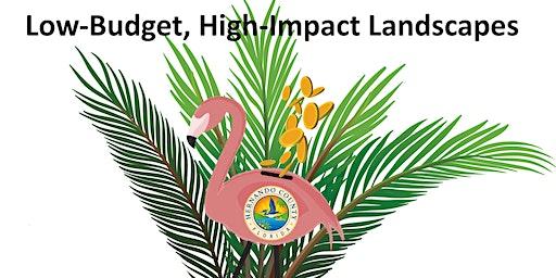 Low Budget, High Impact Landscapes - Annual FFL Workshop