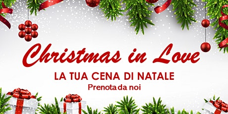 Christmas in Love a La Bottega del Pane | La Cena di Natale tickets