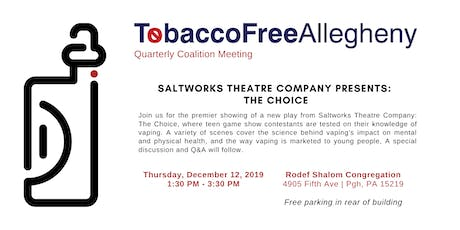 TFA Quarterly Coalition Meeting: Saltworks Theatre Co. presents The Choice tickets