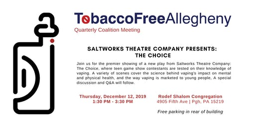 TFA Quarterly Coalition Meeting: Saltworks Theatre Co. presents The Choice