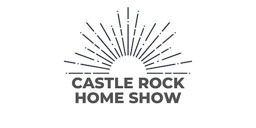 Castle Rock Spring Home show