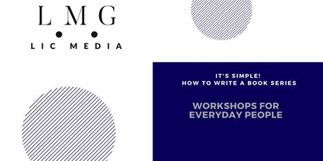 It's Simple!  How to Write a Book: Workshops for Everyday People. tickets