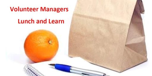 Volunteer Managers/ Coordinators  - Lunch and Learn - Jan 21, 2020