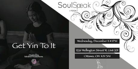 Get Yin To It @ Soul Speak Yoga tickets