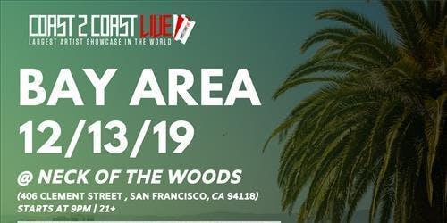 Coast 2 Coast LIVE | Bay Area 12/13/19