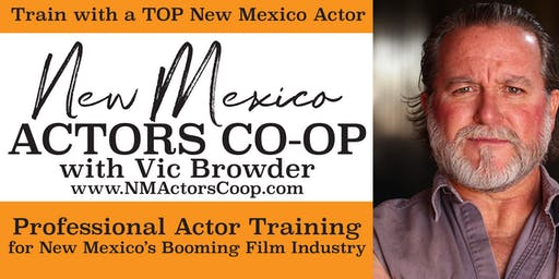3:30 PM Event: New Mexico Actors Co-Op: Train with one of the top NM actors