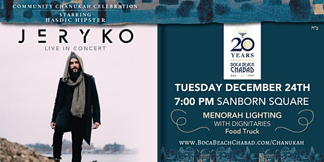 Chanukah Concert - JERYKO Live in Downtown Boca tickets