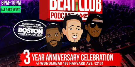 Beat Club Podcast 3 Year Anniversary tickets