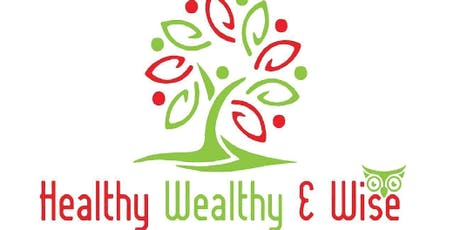 Healthy, Wealthy and Wise - Next Level tickets