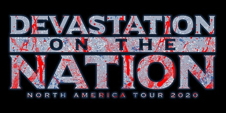 Devastation On The Nation Tour 2020 tickets