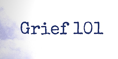 Grief 101 Cumberland tickets