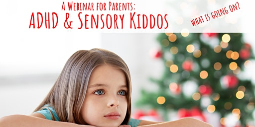 ADHD & Sensory Kiddos: What Is Going On?